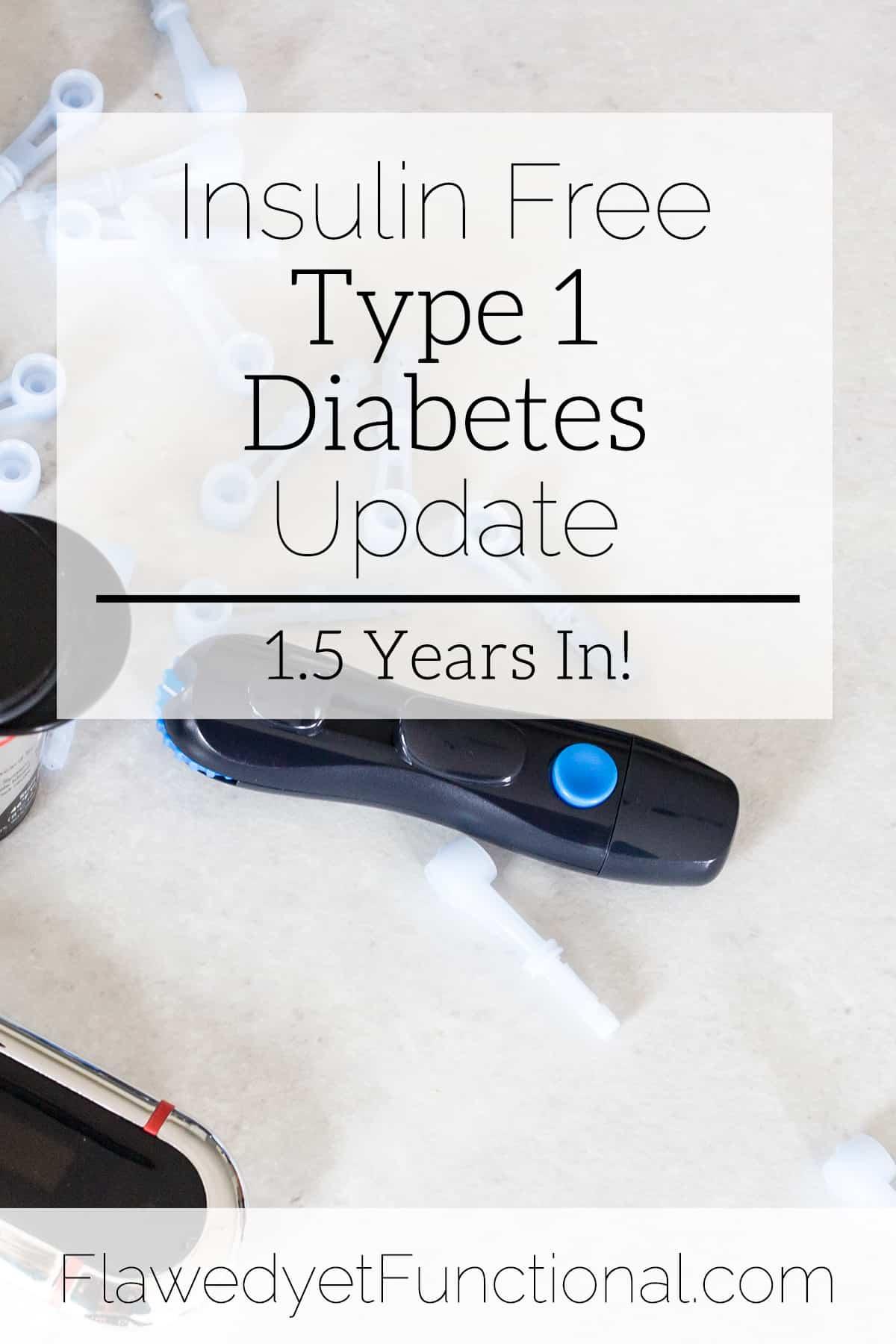 Insulin Free Type 1 Diabetes Update | September 2018