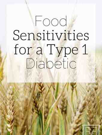 food sensitivities for a type 1 diabetic