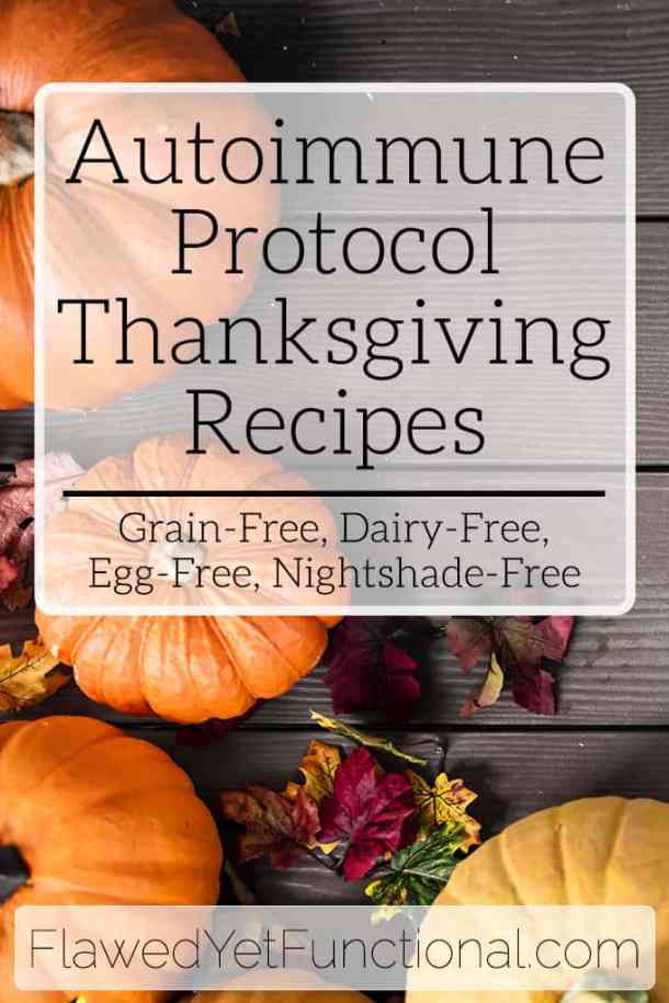 Autoimmune Protocol Thanksgiving Recipes