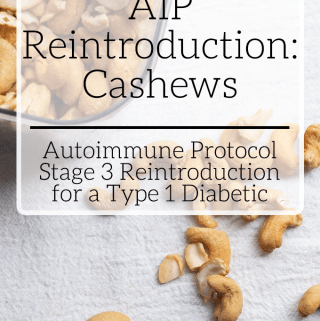 Stage 3 AIP Reintroduction: Cashews