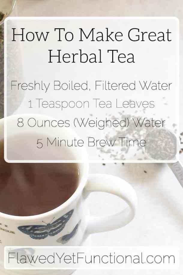 How to Make Great Herbal Tea
