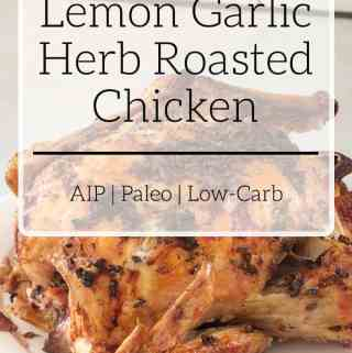 Lemon Garlic Herb Roasted Chicken