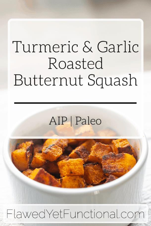 Turmeric Garlic Roasted Butternut Squash