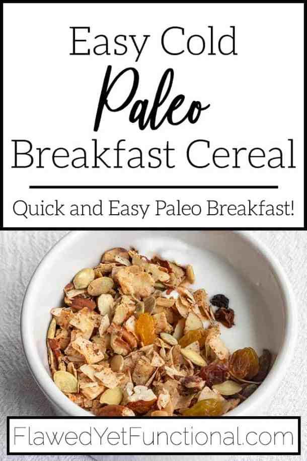 Easy Paleo Breakfast Cereal