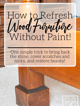 Refresh Wood Furniture Without Paint