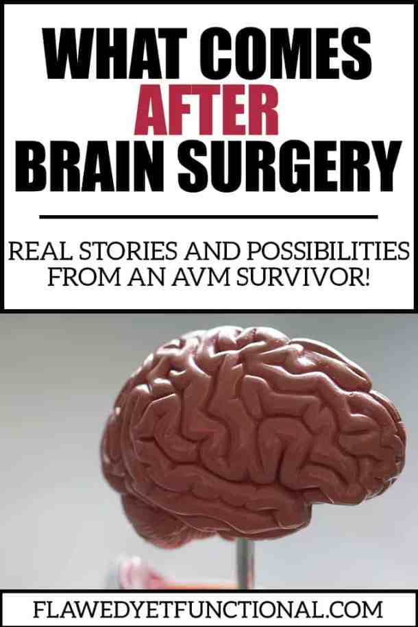 what to expect after avm brain surgery