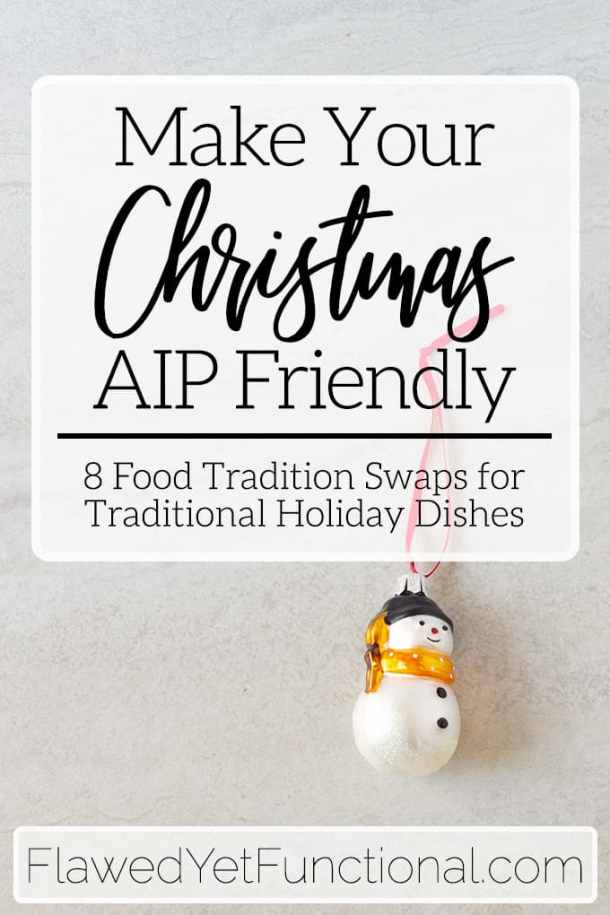 AIP food traditions for Christmas
