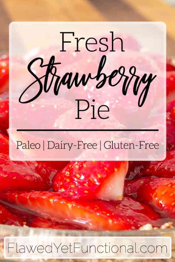 fresh easy strawberry pie in glass pie plate