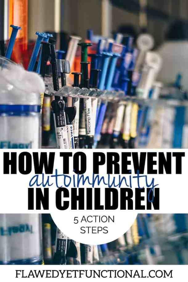 Prevent Autoimmune Disease in Kids