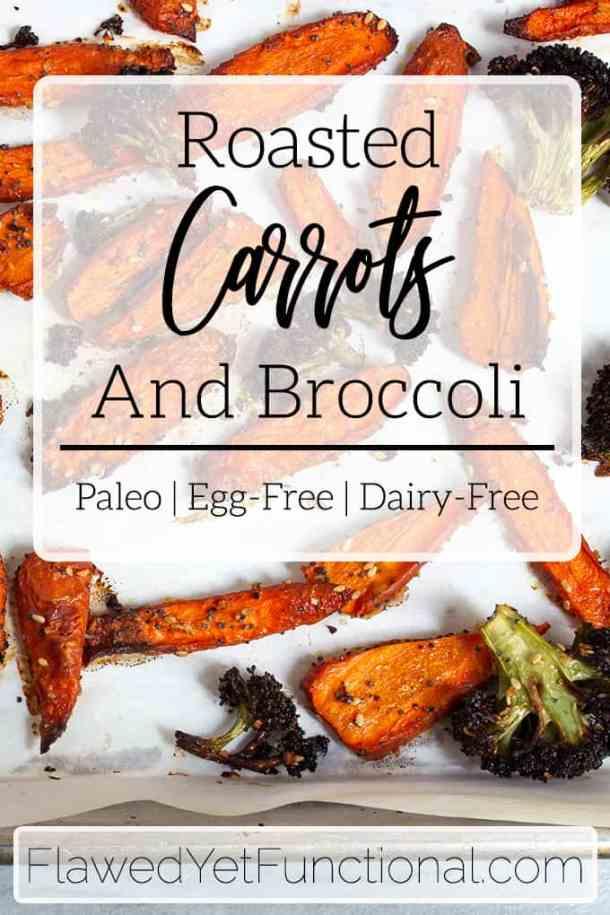 Roasted Carrots Broccoli