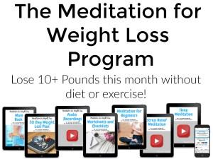 Meditation for Weight Loss Program