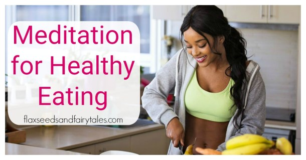 Free guided meditation for healthy eating and weight loss