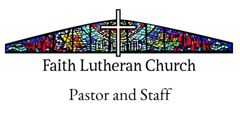 Pastor and Staff Header Faith Lutheran Church