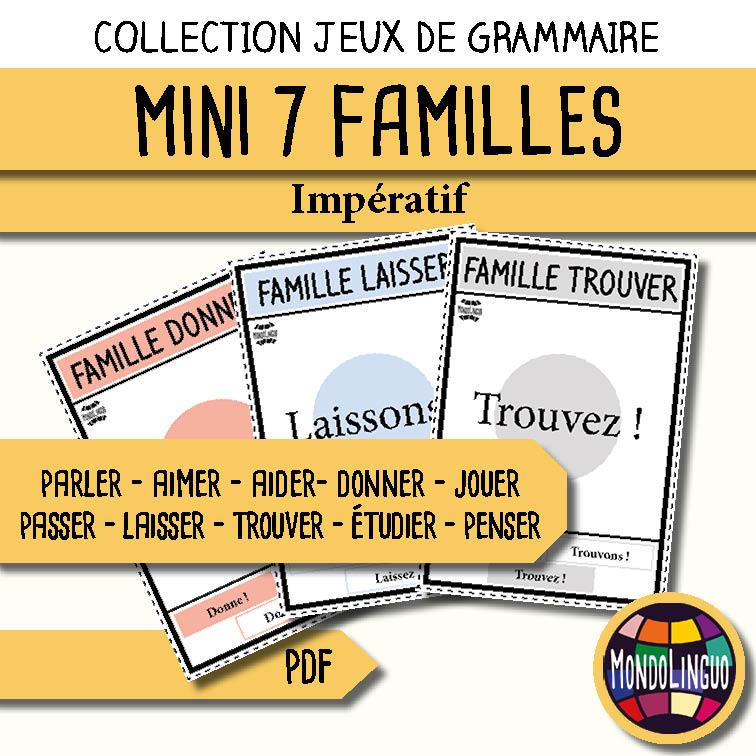 Mini Jeu De 7 Familles De La Conjugaison Les Verbes A L Imperatif 2 Mondolinguo Francais