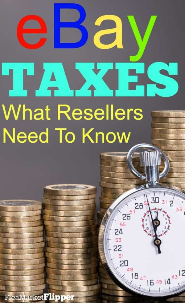eBay Tax Reporting What Resellers Need To Know Flea