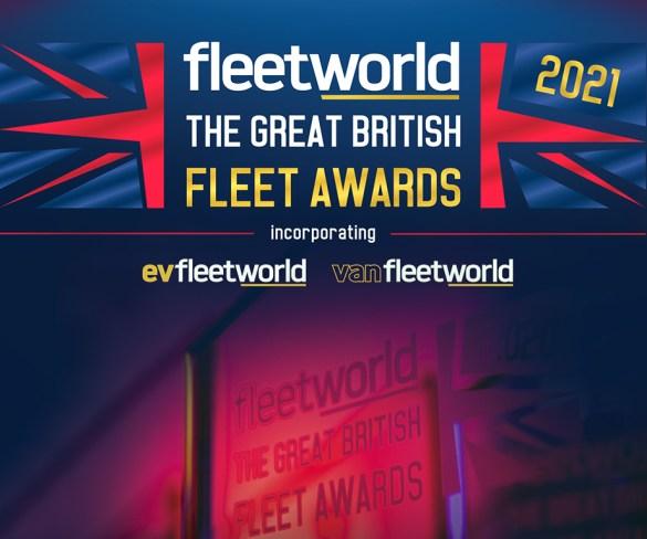 Still time to enter 2021 Fleet World Great British Fleet Awards