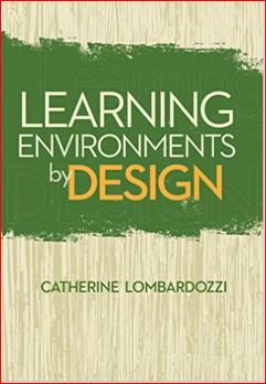 http://www.amazon.ca/Learning-Environments-Design-Catherine-Lombardozzi/dp/1562869973