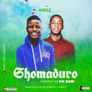 [Music] Andle Ft. Dr Dam - Shomaduro (Prod. Sweet Candy)