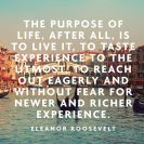 Live, taste, continue seek new and richer experience