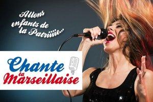 Chante ta marseillaise