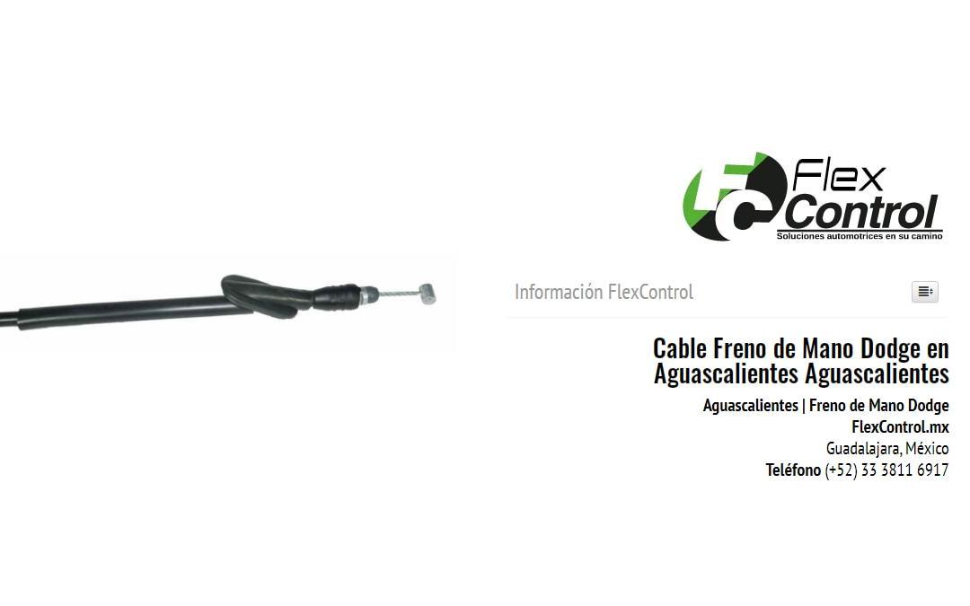 Cable Freno de Mano Dodge en Aguascalientes Aguascalientes