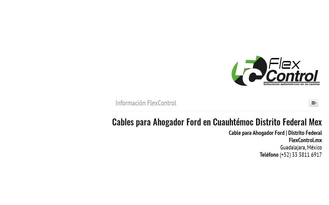 Cables para Ahogador Ford en Cuauhtémoc Distrito Federal Mex