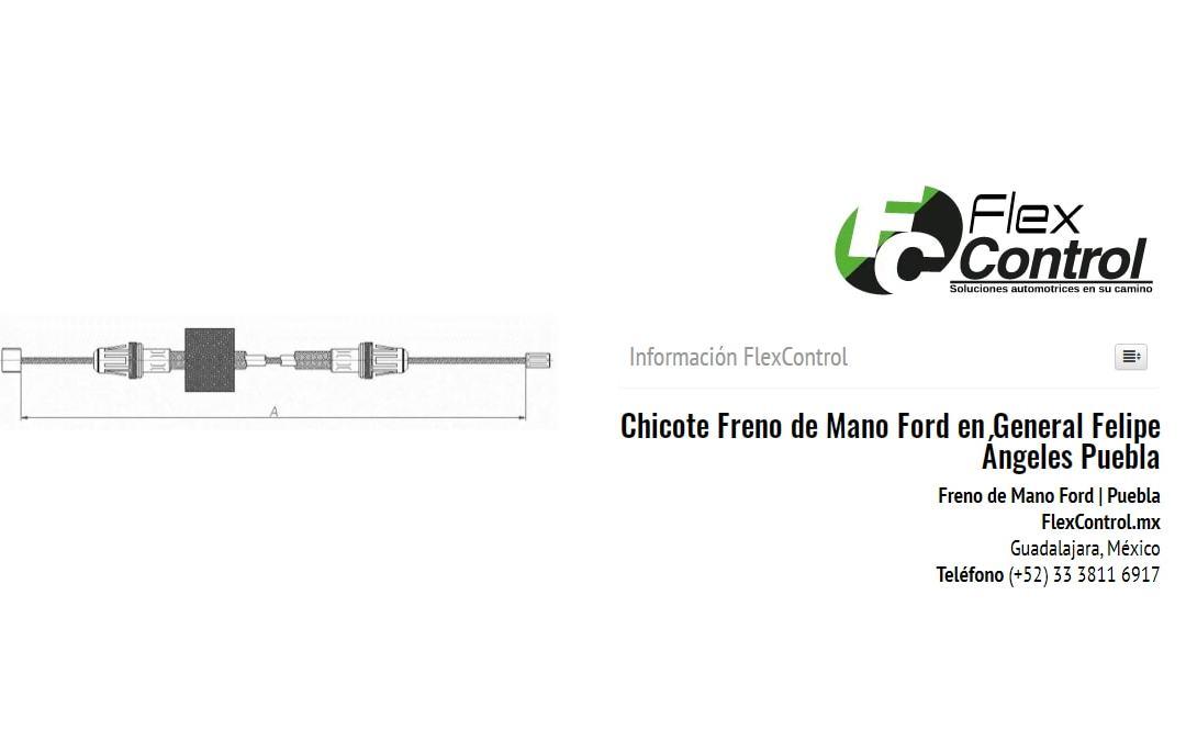 Chicote Freno de Mano Ford en General Felipe Ángeles Puebla