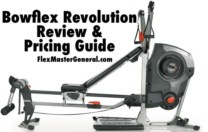 a review and buying guide for the bowflex revolution home gym