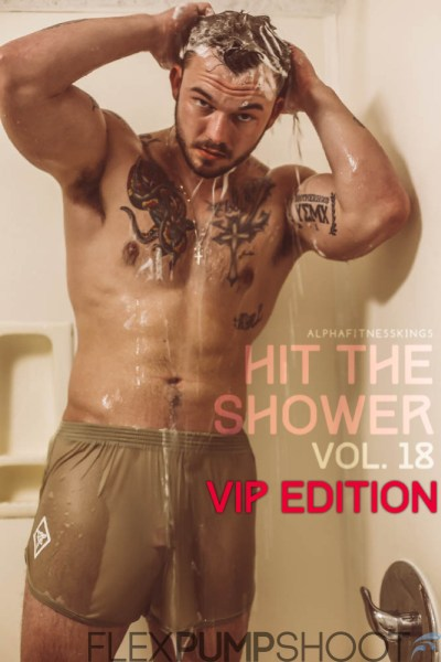Hit The Shower Vol. 18 VIP Edition