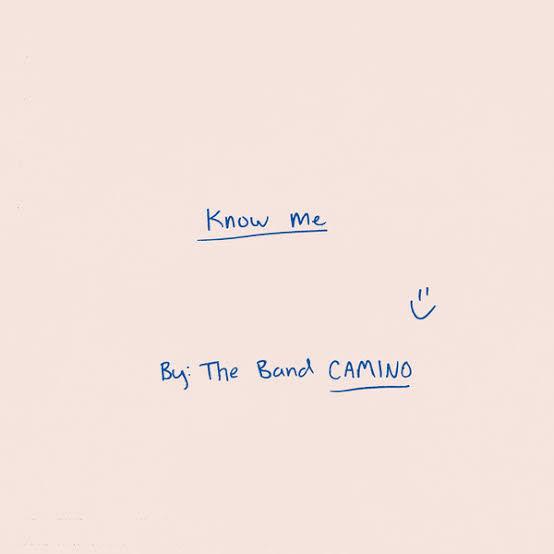 The Band CAMINO - Know It All