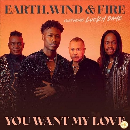 Download MP3: Earth, Wind & Fire - You Want My Love ft. Lucky Daye Mp3 Download