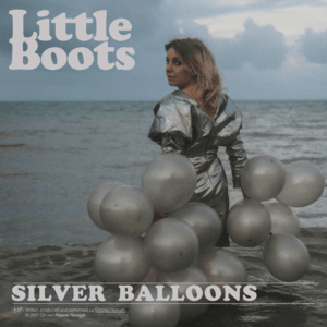 Little Boots - Silver Balloons MP3 Download