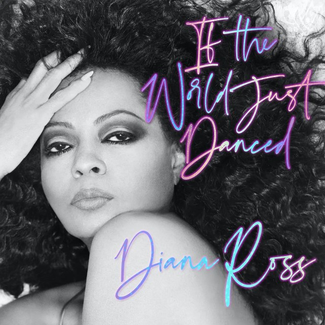 Diana Ross - If the World Just Danced Mp3 Download