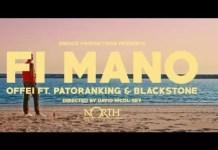 Offei ft Patoranking & Blackstone Fi Ma No Video Mp4 Download