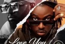 Rodney Ft Praiz Love You Mp3 Download