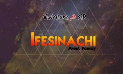 Vinchuks ft SD IFESINACHI Mp3 Download