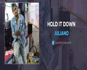 Juliano Hold It Down Mp3 Download