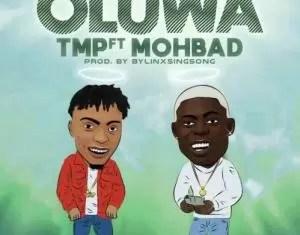 TMP Ft Mohbad Oluwa Mp3 Download