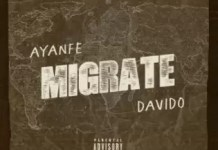 Download Migrate Mp3 By Ayanfe Ft Davido