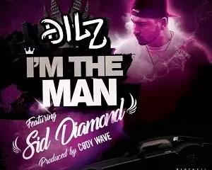 Dilz – I'm The Man Mp3 Download