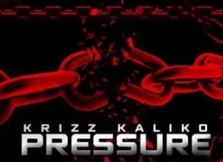 Krizz Kaliko Pressure Mp3 Download