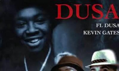 FL Dusa Ft Kevin Gates DusaMp3 Download