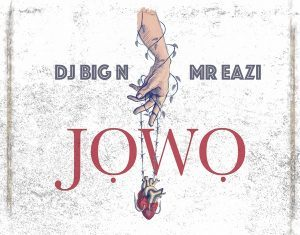 Dj big n jowo lyrics