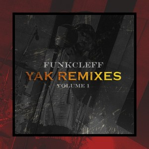 PLAYLIST: Funkcleff - YAK Remixes (Vol. 1)