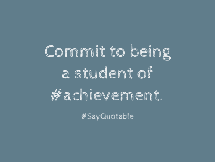 1-quote-about-commit-to-being-a-student-of-achievement-image-coloured-background