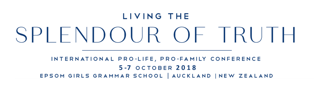Living the Splendour of Truth Pro Life Conference 2018