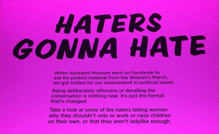 Haters notice at the Women and Equality in Aotearoa exhibit at Auckland Museum