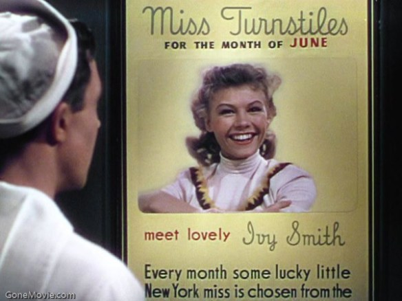 While riding on a subway, the three sailors see a poster of Ivy Smith,New York's latest Miss Turnstiles. She becomes the object of Gabe's fantasy.