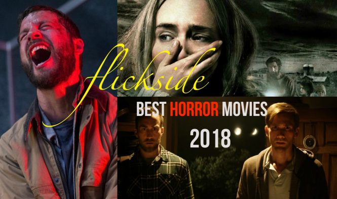 15 Best Horror Movies 2018: 'Revenge' To 'A Quiet Place' – Flickside