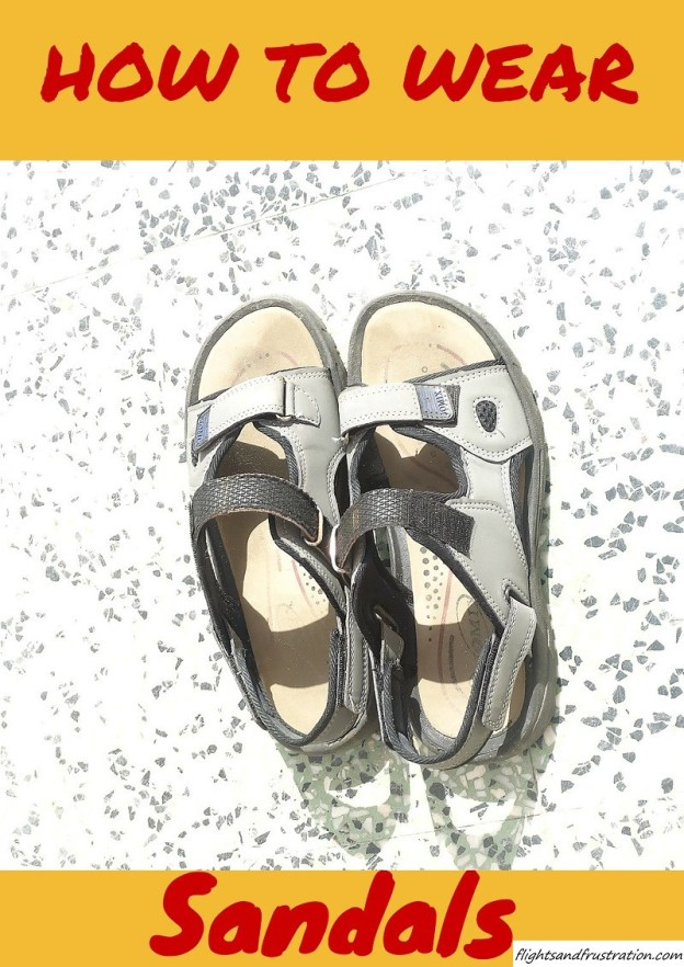 How to wear sandals especially if you are a Brit abroad